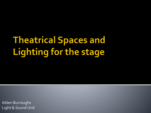 Basic Stages, Light, Sound Information