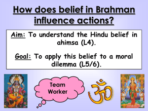 Aim: To understand the Hindu belief in ahimsa (L4).