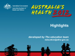 Australia`s health 2012 highlights - Australian Institute of Health and
