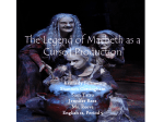 The Legend of Macbeth as a Cursed Production