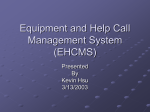 Equipment and Help Call Management System