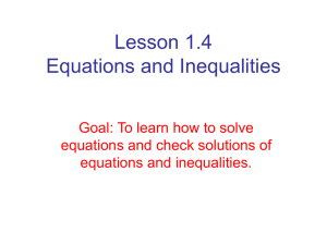 Lesson 1.4 Equations and Inequalities