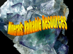 Minerals are valuable resources