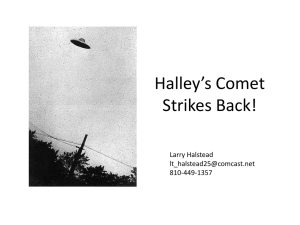 Halley`s Comet Strikes Back!