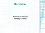 Memristor is a portmanteau of the words memory and resistor