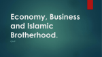Economy, Business and Islamic Brotherhood