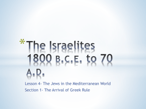 The Israelites 1800 bce to 70 ad It Matters Because…