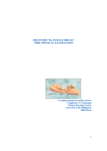 DISCOVERY The FEMALE BREAST THRU PHYSICAL EXAMINATION