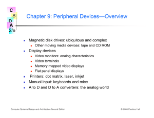 Chapter 9: Peripheral Devices—Overview