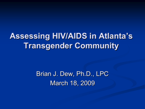 A Community At-risk: Assessing HIV/AIDS in Atlanta`s Transgender