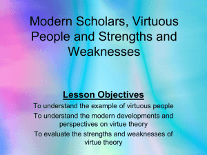 Modern Scholars, Virtuous People and Strengths and Weaknesses