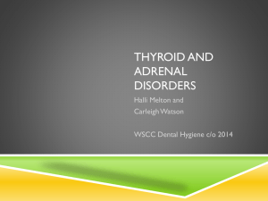 Thyroid and adrenal disorders