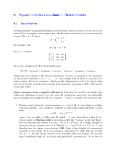 8 Square matrices continued: Determinants