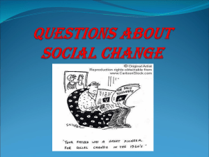 QUESTIONS ABOUT SOCIAL CHANGE