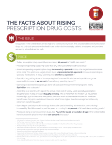 THE FACTS ABOUT RISING PRESCRIPTION DRUG COSTS