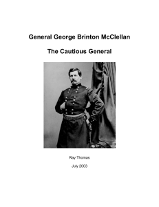 General George Brinton McClellan: The Cautious