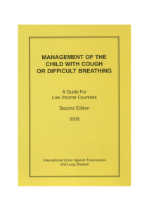 Management of the child with cough or difficult breathing