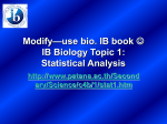 IB Biology Topic 1: Statistical Anaylsis