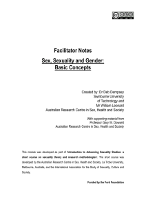 Facilitator Notes Sex, Sexuality and Gender: Basic Concepts