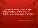 The Nuremberg Trials: A Film Documentary of the Trial of Principal