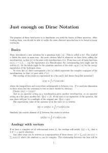 Just enough on Dirac Notation