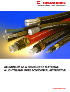 aluminium as a conductor material: a lighter and