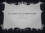 Classical Composers - Ms. Huntsman`s Learning Hut