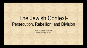 The Jewish Context- Persecution, Rebellion, and