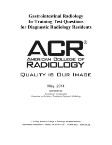 Gastrointestinal Radiology In-Training Test Questions