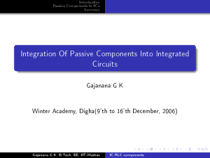 Integration Of Passive Components Into Integrated Circuits