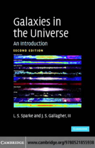Galaxies in the Universe: An Introduction, Second Edition