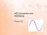 Interfacing and A/D Conversion