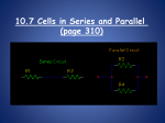 10-7 Cells in series and parallel