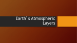 Earth`s Atmospheric Layers