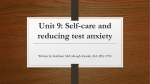 Unit 9 – Self-Care and Reducing Test Anxiety