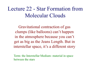 Lecture 22 - Star Formation from Molecular Clouds