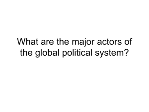What are the major actors of the global political system?