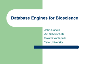 Database Engines for Biosciences