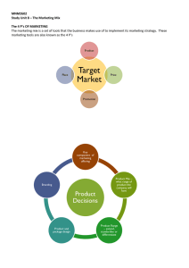 MNM2602 Study Unit 8 – The Marketing Mix The 4 P`s OF