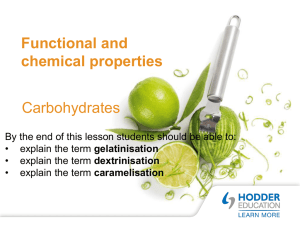 Chemical and functional properties Carbohydrates