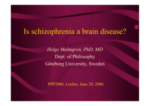 Is schizophrenia a brain disease?