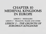Chapter 10 Medieval Kingdoms in Europe LESSON 1