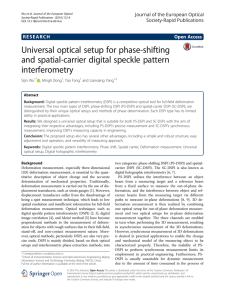 Universal optical setup for phase-shifting and spatial