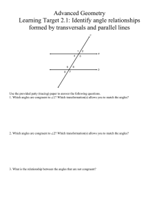 Advanced Geometry Learning Target 2.1: Identify angle