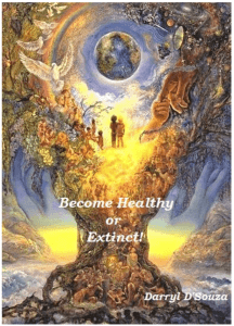 Become Healthy or Extinct!