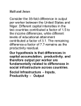 Hall and Jones Consider the 35-fold difference in output per worker
