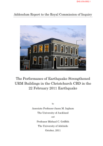 The Performance of Earthquake Strengthened URM Buildings in the