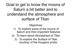 Goal to get to know the moons of Saturn a bit better