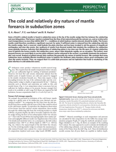 The cold and relatively dry nature of mantle forearcs in subduction