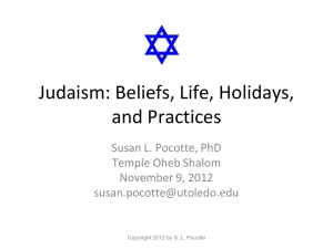 Judaism: Beliefs, Life, Holidays, Practices, Culture